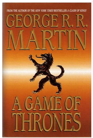 A Game of Thrones – George RR Martin