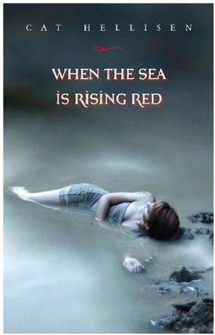 When the Sea is Rising Red – Cat Hellisen