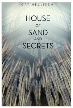 House of Sand and Secrets – Cat Hellisen