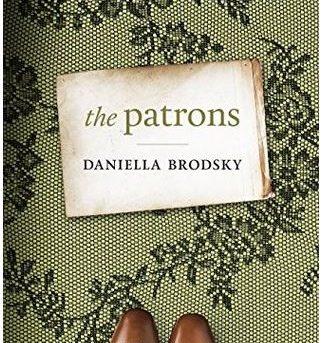 The Patrons - Daniella Brodsky