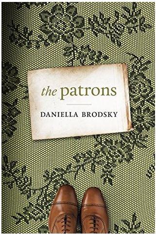 The Patrons – Daniella Brodsky