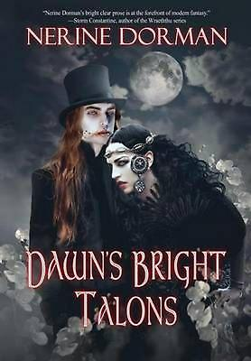 Dawn's Bright Talons – Nerine Dorman