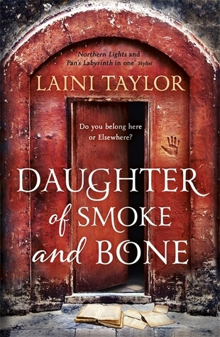 Daughter of Smoke & Bone – Laini Taylor